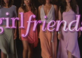 Girlfriends: The Hit Show You Didn't See Coming